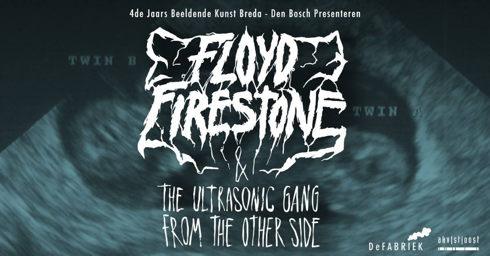 Floyd Firestone & the ultrasonic gang from the other side